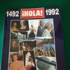 Coleccionismo de Revista Hola: REVISTA HOLA ESPAÑA 92 ....... Lote 173632255