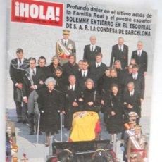 Coleccionismo de Revista Hola: HOLA REVISTA 2892 , SOLEMNE ENTIERRO EN EL ESCORIAL DE LA S.A.R. LA CONDESA DE BARCELONA. Lote 173985555