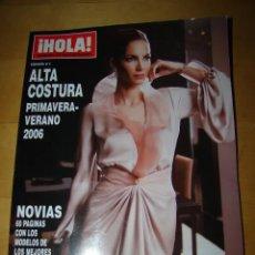 Coleccionismo de Revista Hola: HOLA - ALTA COSTURA - PRIMAVERA-VERANO 2006. Lote 174090937