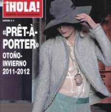 Coleccionismo de Revista Hola: ¡HOLA! - PRÊT-À-PORTER - OTOÑO-INVIERNO - 2011-2012 - NUMERO EXTRAORDINARIO. Lote 206565373