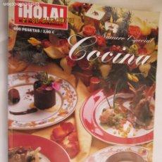 Coleccionismo de Revista Hola: HOLA REVISTA , ESPECIAL COCINA Nº 10112 NUMERO EXTRAORDINARIO . Lote 175984940