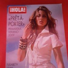 Coleccionismo de Revista Hola: REVISTA HOLA. PRET A PORTER. PRIMAVERA VERANO 2009. Lote 176072358