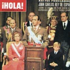 Coleccionismo de Revista Hola: JUAN CARLOS I PROCLAMADO REY / FRANCO HOMENAJE POSTUMO DEL PUEBLO ESPAÑOL REV. VALLE DE LOS CAIDOS. Lote 176374887