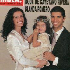 Coleccionismo de Revista Hola: HOLA N 2987 CAYETANO RIVEDRA Y BLANCA ROMERO BODA / ROCIO DURCAL ABANDONA EL HOSPITAL MUY NUEVA . Lote 176380682