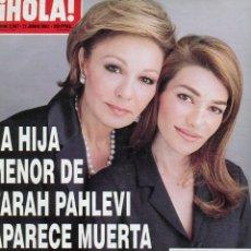 Coleccionismo de Revista Hola: HOLA N 2967 MUERTE DE LA HIJA DE FARAH PAHLEVI / CAYETANO Y GENOVEVA MUY NUEVA . Lote 176380990