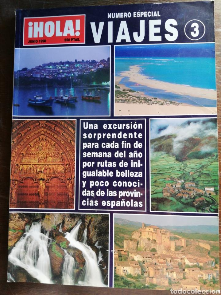 HOLA VIAJES 3 NÚMERO ESPECIAL (Coleccionismo - Revistas y Periódicos Modernos (a partir de 1.940) - Revista Hola)