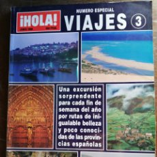 Coleccionismo de Revista Hola: HOLA VIAJES 3 NÚMERO ESPECIAL. Lote 261653200