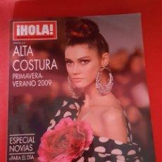 Coleccionismo de Revista Hola: REVISTA HOLA. ALTA COSTURA. PRIMAVERA VERANO 2009. . Lote 177885364
