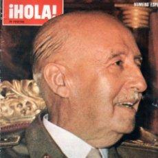 Coleccionismo de Revista Hola: REVISTA HOLA. NUMERO ESPECIAL. FRANCO HA MUERTO. LA VIDA DEL CAUDILLO Y DEL PRINCIPE. 1975.. Lote 206586848