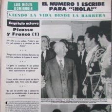 Coleccionismo de Revista Hola: RECORTE REVISTA HOLA Nº 2049 1983 LUIS MIGUEL DOMINGUIN. CAPITULO 8. LUCIA BOSE 5 PGS. Lote 182258113