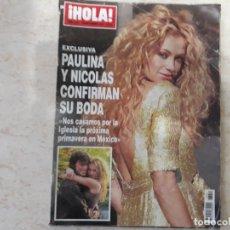 Coleccionismo de Revista Hola: PAULINA RUBIO CONFIRMA SU BODA CON NICOLÁS HOLA 3251. Lote 182395318