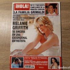Coleccionismo de Revista Hola: MELAINE GRIFFIT FAMILIA GRIMALDI ETC..HOLA 3261. Lote 182399890