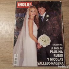 Coleccionismo de Revista Hola: BODA DE PAULINA RUBIO.ETC.HOLA 3277. Lote 182400576