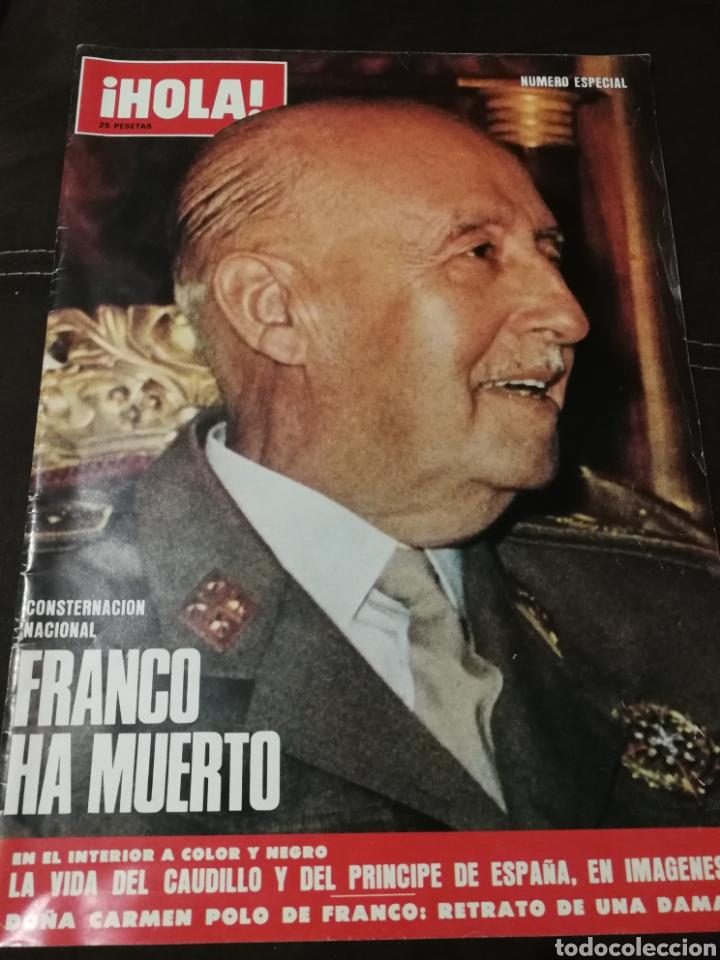 REVISTA HOLA FRANCO HA MUERTO (Coleccionismo - Revistas y Periódicos Modernos (a partir de 1.940) - Revista Hola)