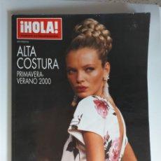 Coleccionismo de Revista Hola: HOLA NUMERO ESPECIAL ALTA COSTURA PRIMAVERA-VERANO 2000. Lote 182683823
