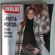 Coleccionismo de Revista Hola: HOLA NUMERO EXTRAORDINARIO PRET A PORTER OTOÑO-INVIERNO 2001-2002. Lote 182685995