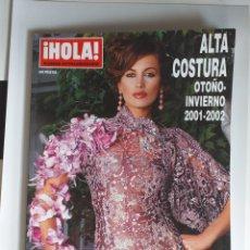 Coleccionismo de Revista Hola: HOLA NUMERO EXTRAORDINARIO ALTA COSTURA OTOÑO-INVIERNO 2001-2002. Lote 182686587