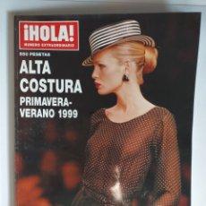 Coleccionismo de Revista Hola: HOLA NUMERO EXTRAORDINARIO ALTA COSTURA PRIMAVERA-VERANO 1999. Lote 182687547