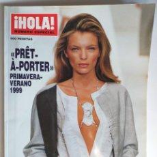 Coleccionismo de Revista Hola: HOLA NUMERO ESPECIAL PRET A PORTER PRIMAVERA-VERANO 1999. Lote 182687851