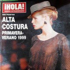Coleccionismo de Revista Hola: HOLA ALTA COSTURA. PRIMAVERA VERANO 1999. Lote 188593583