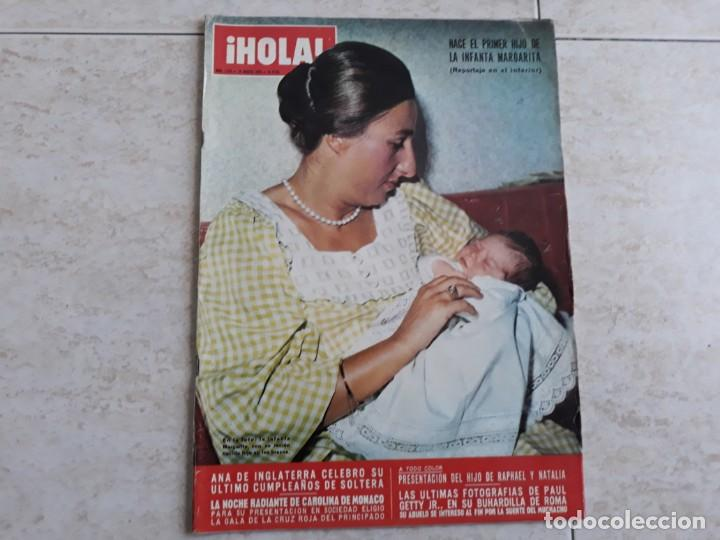 HOLA ,1973. INFANTA MARGARITA, ANA DE INGLATERRA,CAROLINA DE MONACO RAPHAEL.ETC.ETC.. (Coleccionismo - Revistas y Periódicos Modernos (a partir de 1.940) - Revista Hola)
