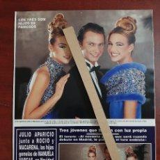 Coleccionismo de Revista Hola: JULIO APARICIO JUNTO ROCIO Y MACARENA- RECORTE 2 PAG. REVISTA HOLA AÑO 1992. Lote 194613671