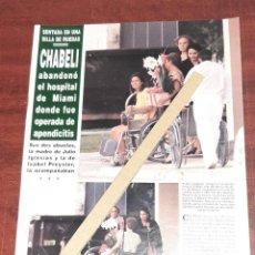 Coleccionismo de Revista Hola: CHABELI IGLESIAS PREYSLER ABANDONA HOPITAL MIAMI - RECORTE 2 PAG. HOLA AÑO 1992. Lote 194637997