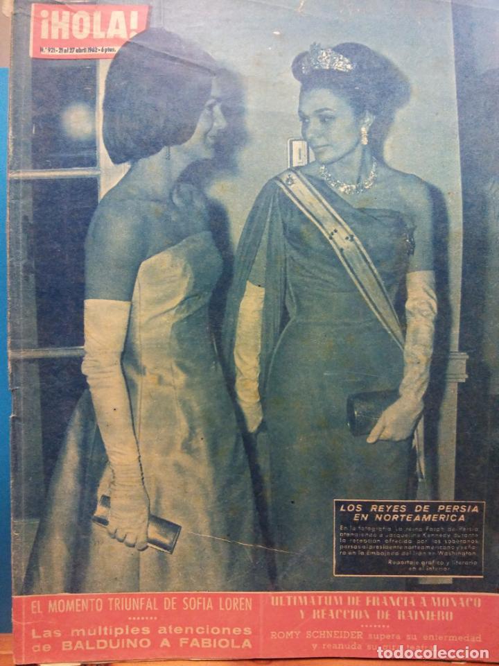 REVISTA HOLA. Nº921 DE 1962. EL MOMENTO TRIUNFAL DE SOFÍA LOREN. LAS MÚLTIPLES ATENCIONES DE BALDUIN (Coleccionismo - Revistas y Periódicos Modernos (a partir de 1.940) - Revista Hola)