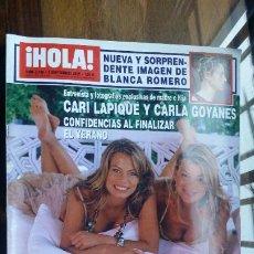 Coleccionismo de Revista Hola: REVISTA HOLA Nº 3188 AÑO 2002. CARI LAPIQUE Y CARLA GOYANES. BLANCA ROMERO. COLATE. EUGENIA MARTINEZ. Lote 194862070