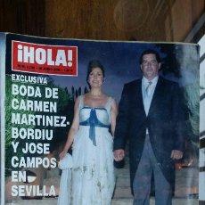 Coleccionismo de Revista Hola: Nº 3230 AÑO 2006. BODA CARMEN MARTINEZ-BORDIU Y JOSE CAMPOS. CARLOS LARRAÑAGA Y ANA. Lote 194862471