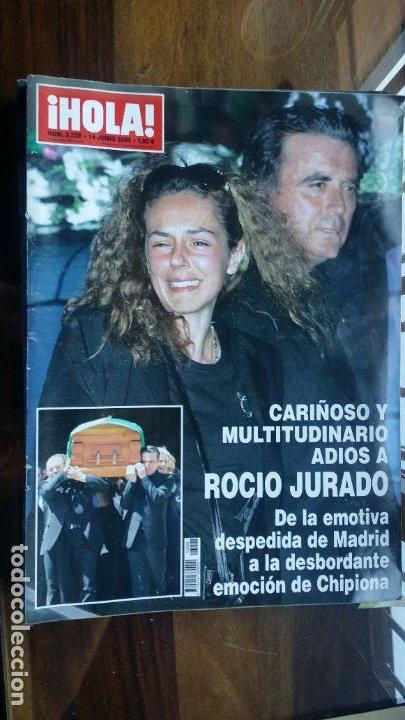 HOLA Nº 3228 ÚLTIMO ADIÓS A ROCÍO JURADO (Coleccionismo - Revistas y Periódicos Modernos (a partir de 1.940) - Revista Hola)