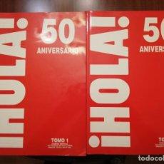 Coleccionismo de Revista Hola: HOLA 50 ANIVERSARIO. 2 TOMOS. Lote 195499392
