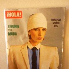 Coleccionismo de Revista Hola: REVISTA HOLA ESPECIAL PRIMAVERA VERANO 1984. Lote 196450352