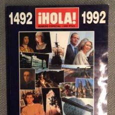 Coleccionismo de Revista Hola: HOLA. REVISTA DE CRÓNICA DE SOCIEDAD. QUINTO ANIVERSARIO 1492-1992. EDICIÓN ESPECIAL. Lote 202855850