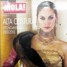 Coleccionismo de Revista Hola: HOLA ALTA COSTURA. OTOÑO INVIERNO 2002 - 2003. Lote 204673967
