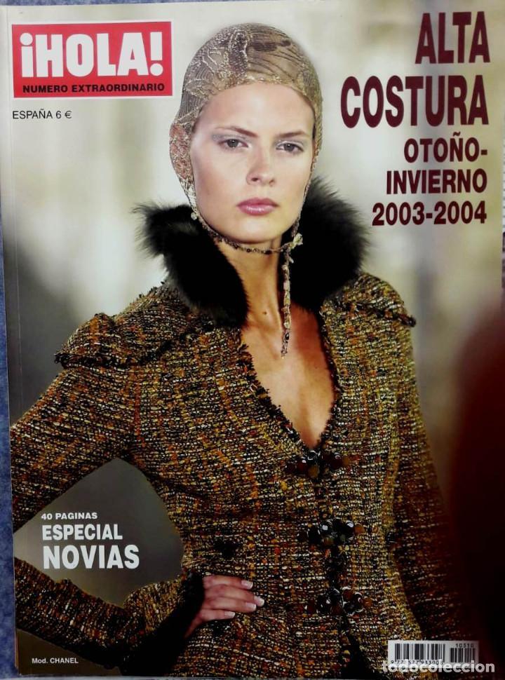 HOLA ALTA COSTURA. OTOÑO INVIERNO 2003-2004. ESPECIAL NOVIAS (Coleccionismo - Revistas y Periódicos Modernos (a partir de 1.940) - Revista Hola)