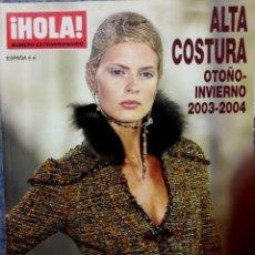 Coleccionismo de Revista Hola: HOLA ALTA COSTURA. OTOÑO INVIERNO 2003-2004. ESPECIAL NOVIAS. Lote 235456955