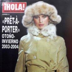 Coleccionismo de Revista Hola: HOLA PRÈT À PORTER. OTOÑO INVIERNO 2003 - 2004. Lote 204675002