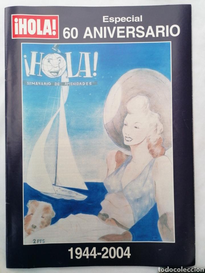 REVISTA HOLA ESPECIAL 60 ANIVERSARIO 1944-2004 (Coleccionismo - Revistas y Periódicos Modernos (a partir de 1.940) - Revista Hola)