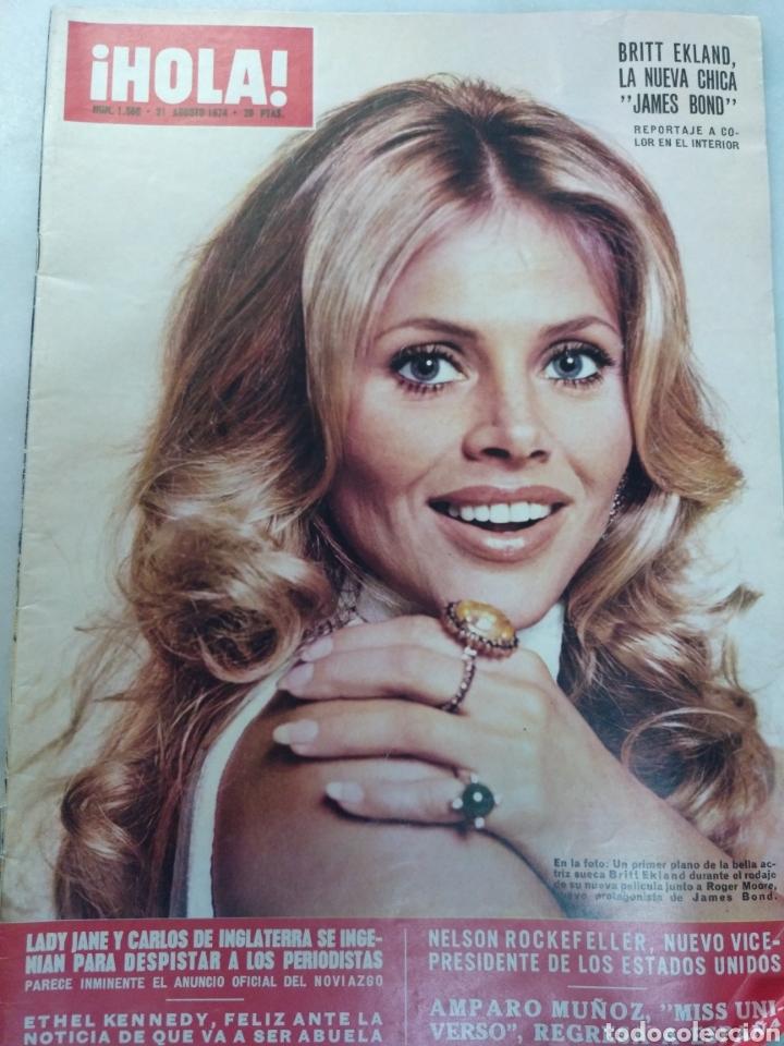 REVISTA HOLA NUM 1566, 31 AGOSTO 1974. BITT EKLAND , NUEVA CHICA BOND (Coleccionismo - Revistas y Periódicos Modernos (a partir de 1.940) - Revista Hola)
