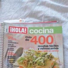 Coleccionismo de Revista Hola: REVISTA ANUAL DE RECETAS DE COCINA DE HOLA CON MAS DE 400 RECETAS. Lote 211501145