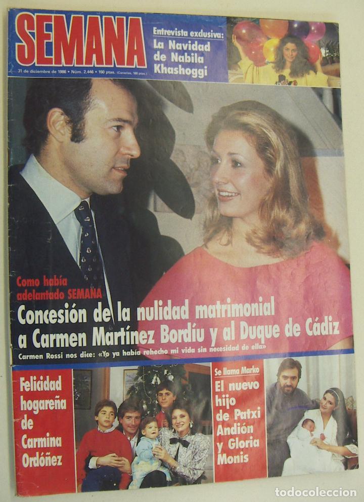 REVISTA SEMANA 2446-1986-DUQUE CADIZ-ESTEFANIA-JUANITO REAL MADRID-NANA MOUSKOURI-TONY LEBLANC (Coleccionismo - Revistas y Periódicos Modernos (a partir de 1.940) - Revista Hola)