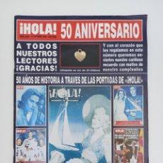 Coleccionismo de Revista Hola: HOLA 50 ANIVERSARIO. NUM 2620. OCTUBRE 1994. Lote 216927215