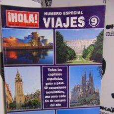 Coleccionismo de Revista Hola: REVISTA HOLA ESPECIAL VIAJES Nº 9. Lote 218624841