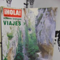 Coleccionismo de Revista Hola: REVISTA HOLA ESPECIAL VIAJES Nº 7. Lote 218625118