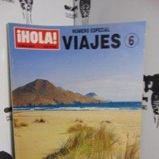 Coleccionismo de Revista Hola: REVISTA HOLA ESPECIAL VIAJES Nº 6. Lote 218625193