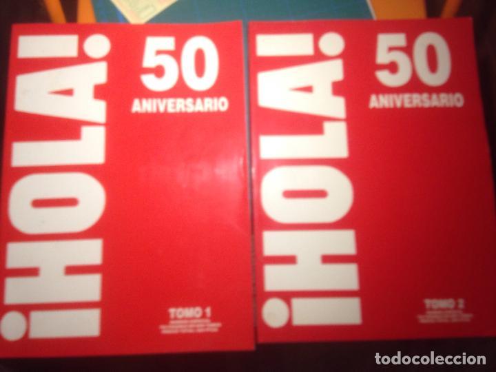 HOLA! 50 ANIVERSARIO - 2 TOMOS -764 PÁGINAS . COMO NUEVOS (Coleccionismo - Revistas y Periódicos Modernos (a partir de 1.940) - Revista Hola)