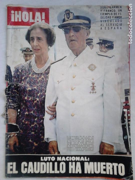 REVISTA HOLA N.º 1631. LUTO NACIONAL: EL CAUDILLO HA MUERTO (Coleccionismo - Revistas y Periódicos Modernos (a partir de 1.940) - Revista Hola)