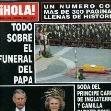 Coleccionismo de Revista Hola: TODO SOBRE DEL FUNERAL DEL PAPA. Lote 221858977