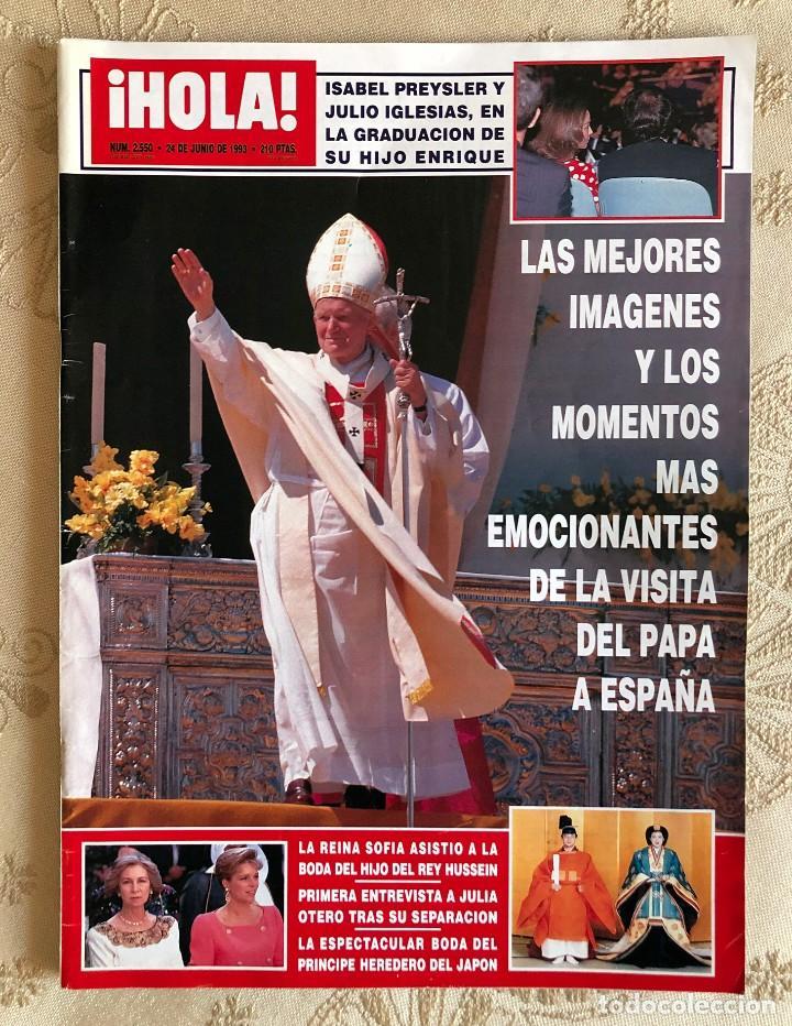 REVISTA HOLA. NÚMERO 2.550. VISITA DEL PAPA JUAN PABLO II A ESPAÑA. SEVILLA. MADRID. HUELVA. 1993. (Coleccionismo - Revistas y Periódicos Modernos (a partir de 1.940) - Revista Hola)